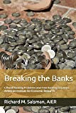 Breaking the Banks: Central Banking Problems and Free Banking Solutions (English Edition)