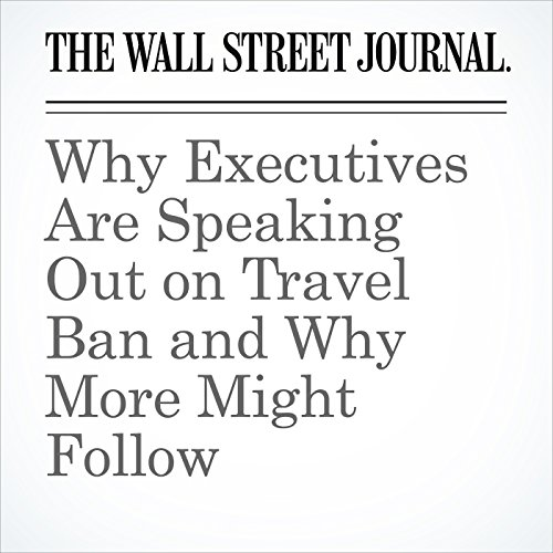 Why Executives Are Speaking Out on Travel Ban and Why More Might Follow copertina
