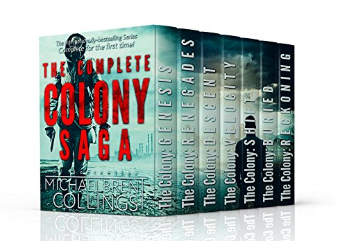 The Complete Colony Saga: box set by [Michaelbrent Collings]