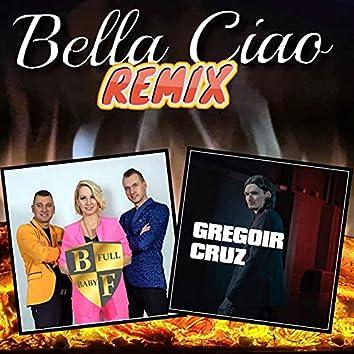 Bella ciao (Remix Gregoir Cruz)