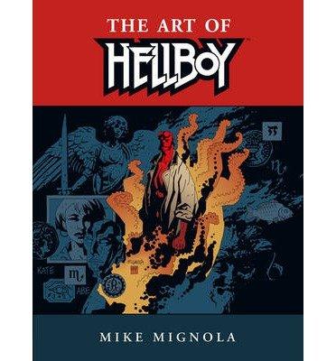 [(Hellboy: Art of Hellboy)] [Author: Mike Mignola] published on (April, 2004)