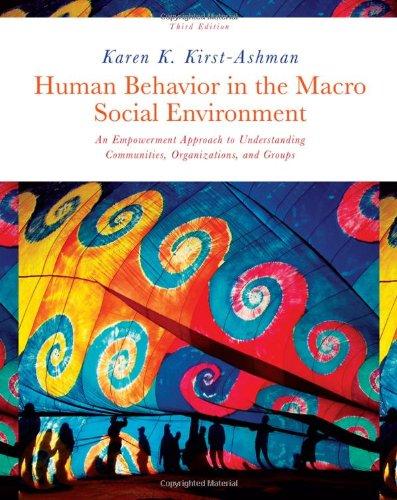 Human Behavior in the Macro Social Environment (Human Behavior in the Social Environment)