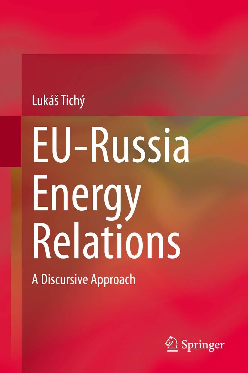EU-Russia Energy Relations: A Discursive Approach