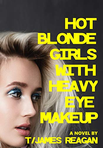HOT BLONDE GIRLS WITH HEAVY EYE MAKEUP (English Edition)