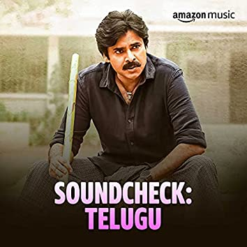 Soundcheck: Telugu