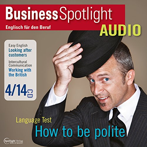 Business Spotlight Audio - Working with the British. 4/2014 Titelbild