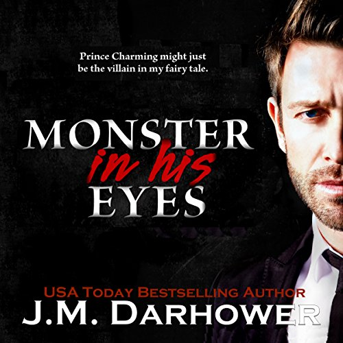 Monster in His Eyes audiobook cover art