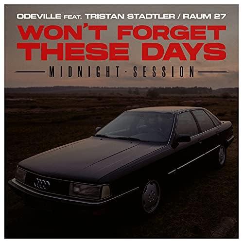 Odeville feat. Tristan Stadtler & RAUM27