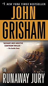 [John Grisham]のThe Runaway Jury: A Novel (English Edition)