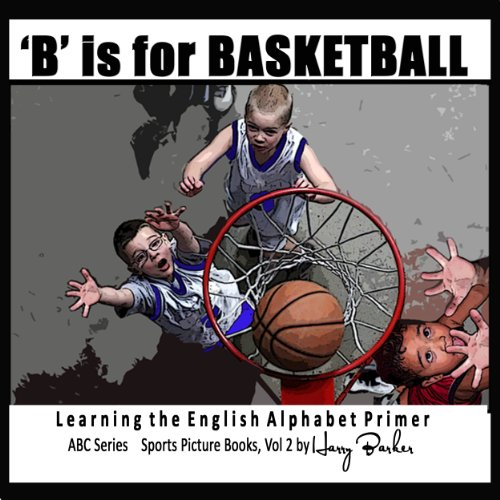 B Is for Basketball cover art