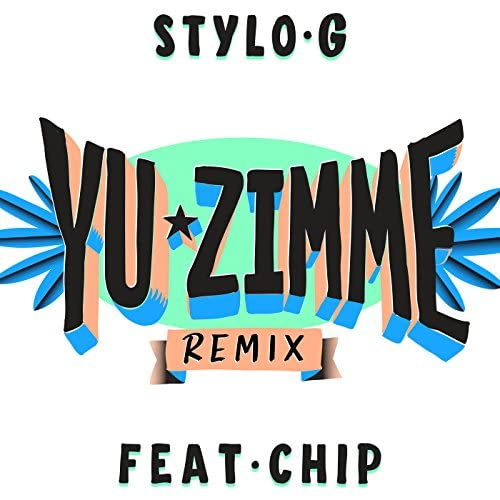 Stylo G feat. Chip