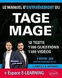 Le Manuel d'Entraînement du TAGE MAGE - 12 tests blancs + 1100 questions + 1100 vidéos - édition 2020
