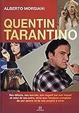 Quentin Tarantino - Ses débuts, ses succès, son regard sur son travail et celui de ses pairs, ainsi que l'analyse complète de son oeuvre et de ses projets à venir