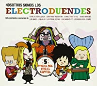 Nosotros Somos Los Elecroduendes