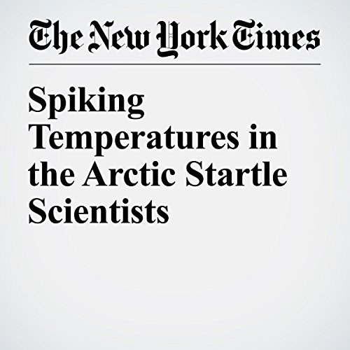 Spiking Temperatures in the Arctic Startle Scientists cover art
