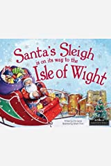 Santa's Sleigh is on its Way to Isle of Wight Hardcover