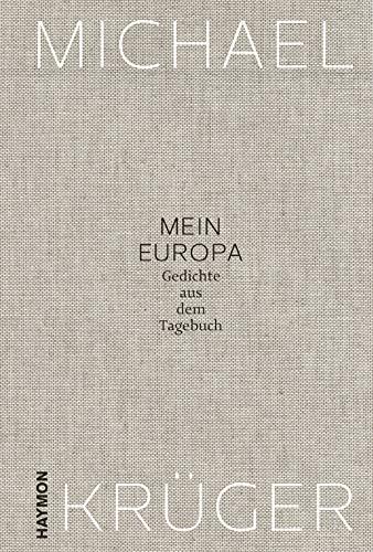 Mein Europa. Gedichte aus dem Tagebuch