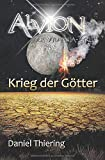 Alvion - Krieg der Götter (Alvion: Die Suche - Neue Welt - Krieg der Götter (3 Bände im Vylaania Zyklus), Band 3)