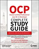 OCP Oracle Certified Professional Java SE 11 Developer Complete: Exam 1z0-815, Exam 1z0-816, and Exam 1z0-817