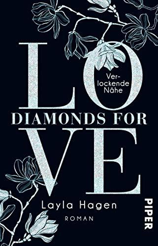 Diamonds For Love – Verlockende Nähe (Diamonds For Love 2): Roman