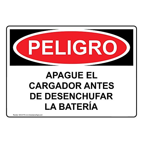 Danger Apague El Cargador Antes De Desenchufar La Batería OSHA Safety Sign, 14x10 in. Aluminum for Process Hazards by ComplianceSigns