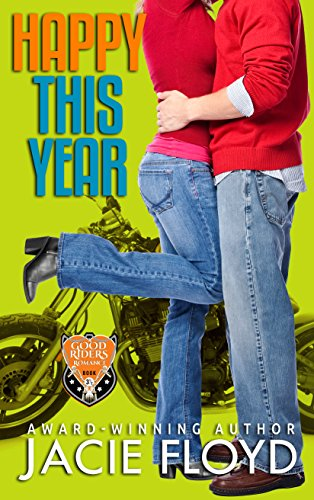 Download Happy This Year: a Christmas Novella (A Good Riders Romance) (English Edition) B017KTYPYU