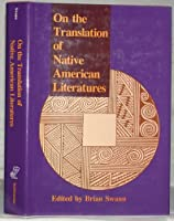 On the Translation of Native American Literatures
