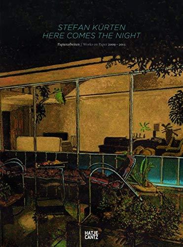 Stefan Kürten. Here Comes the Night. Papierarbeiten 2009-2013 (Zeitgenössische Kunst)