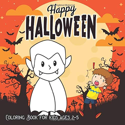 Halloween Coloring Books for Kids ages 2-5: A Spooky Coloring Book For Creative Children pumpkins de