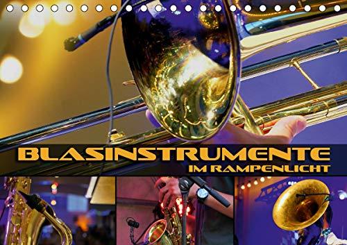 Blasinstrumente im Rampenlicht (Tischkalender 2021 DIN A5 quer)