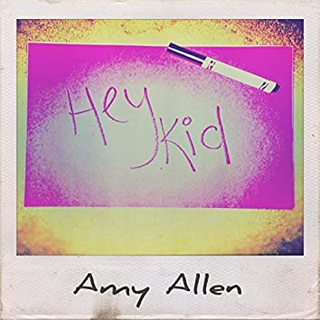 Hey Kid (feat. Adam Friedman)