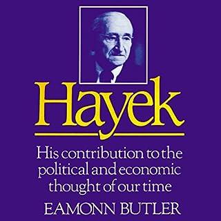 Hayek     His Contribution to the Political and Economic Thought of Our Time              De :                                                                                                                                 Eamonn Butler                               Lu par :                                                                                                                                 Jeff Riggenbach                      Durée : 4 h et 51 min     Pas de notations     Global 0,0
