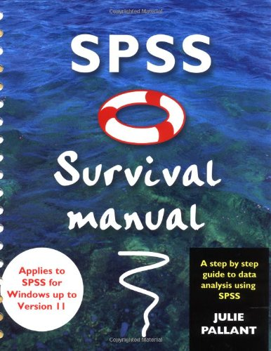 SPSS Survival Manual: A Step by Step Guide to Data Analysis Using SPSS for Windows (Version 10)