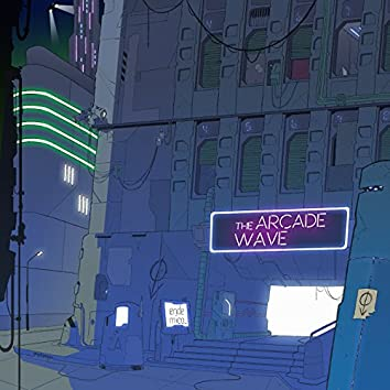 The Arcade Wave