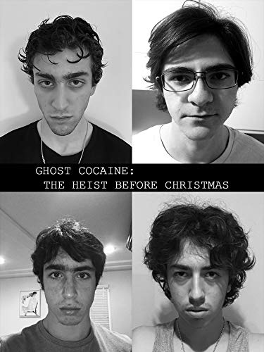 Ghost Cocaine: The Heist Before Christmas