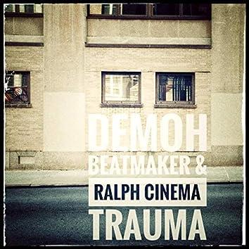 Trauma (feat. Ralph Cinema)