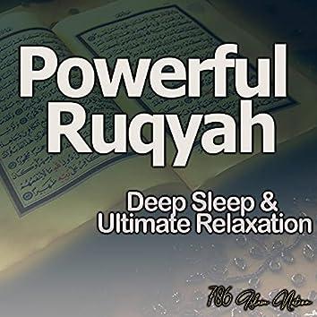 Powerful Ruqyah for Deep Sleep & Ultimate Relaxation