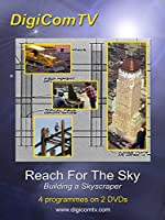 Reach For The Sky: Building A Skyscraper [DVD]