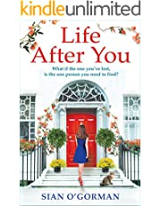 Life After You: A heart-warming Irish story of love, loss and family