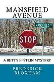 Mansfield Avenue: A Betty Epstein Mystery (English Edition)...