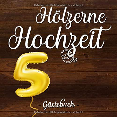 Hölzerne Hochzeit Gästebuch: Farbiges Gästebuch und Erinnerungsalbum zur Holz-Hochzeit und als...