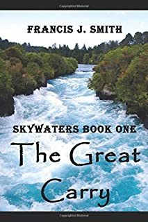The Great Carry: Skywaters Book 1