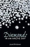 Diamonds in an Arctic Sky - Joan Mettauer