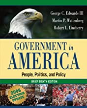 Government in America: People, Politics, and Policy, Brief Edition, Election Update (8th Edition) (MyPoliSciLab Series)