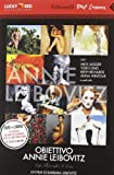 Obiettivo Annie Leibovitz. DVD. Con Libro
