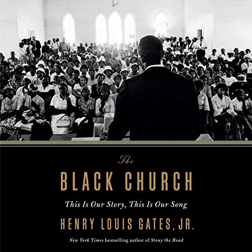 The Black Church Audiobook By Henry Louis Gates cover art
