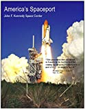 America's Spaceport: John F. Kennedy Space Center (English Edition)