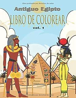 Antiguo Egipto Libro de Colorear: aliviar el estrés y divertirse con faraones, dioses, jeroglíficos y símbolos egipcios (c...