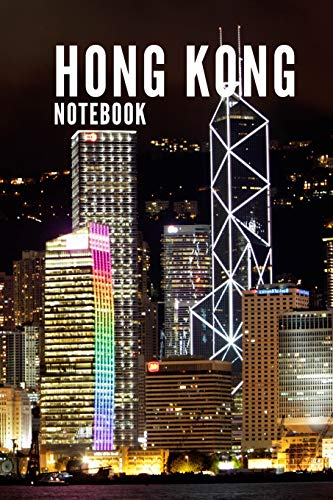 Hong Kong Notebook: City Tourist Travel Guide, Blank Lined Ruled Writing Notebook 108 Pages 6x9 inches