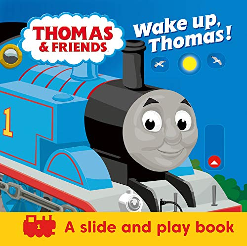 Thomas & Friends: Wake up, Thomas! (A Slide & Play Book): Pull the tabs to wake up Thomas the Tank Engine in this novelty pull tab board book!